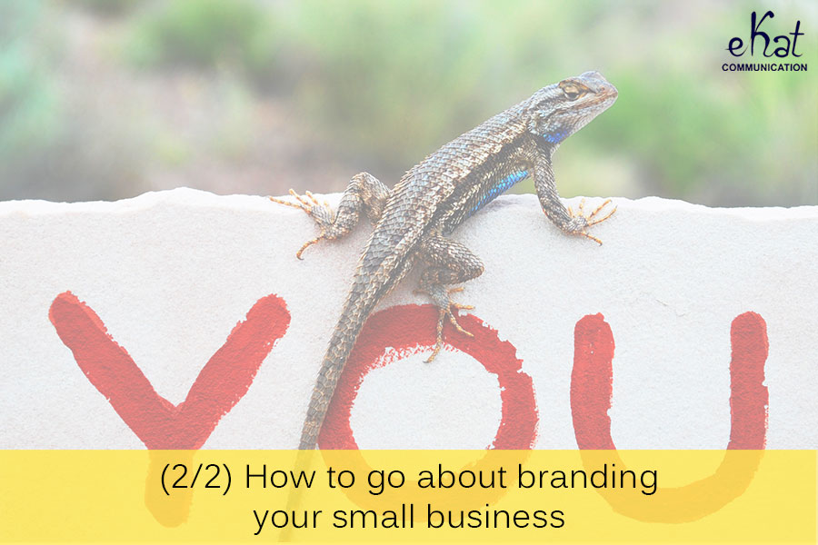 eKat Communication blog post on how to brand small businesses